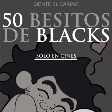 50 besos de Blacks